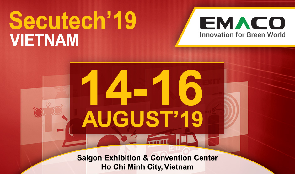 EMACO GLOBAL LLC will be Exhibiting at Secutech Vietnam-2019
